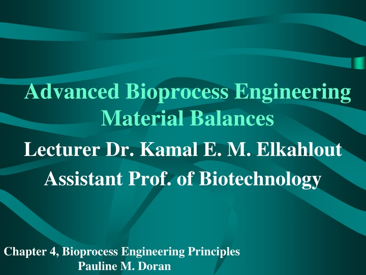 Advanced Bioprocess Engineering