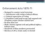 enforcement acts 1870 71