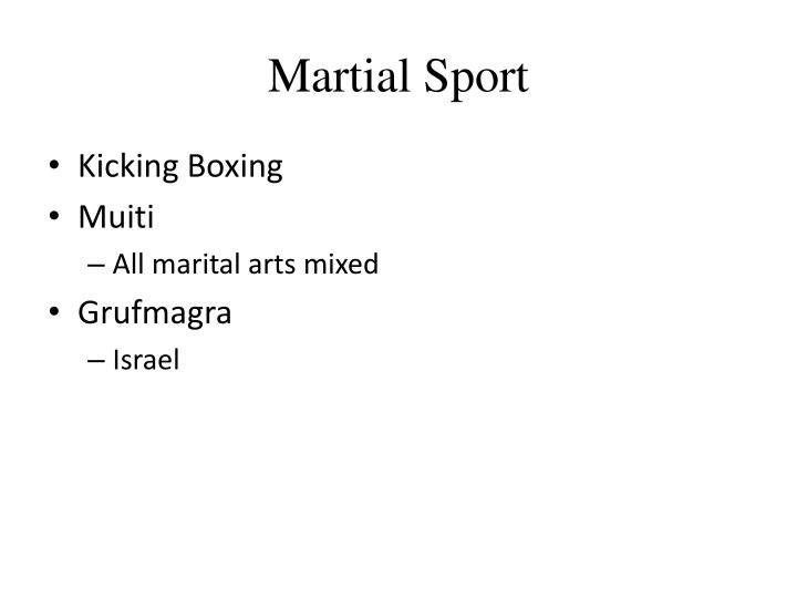 Martial Sport
