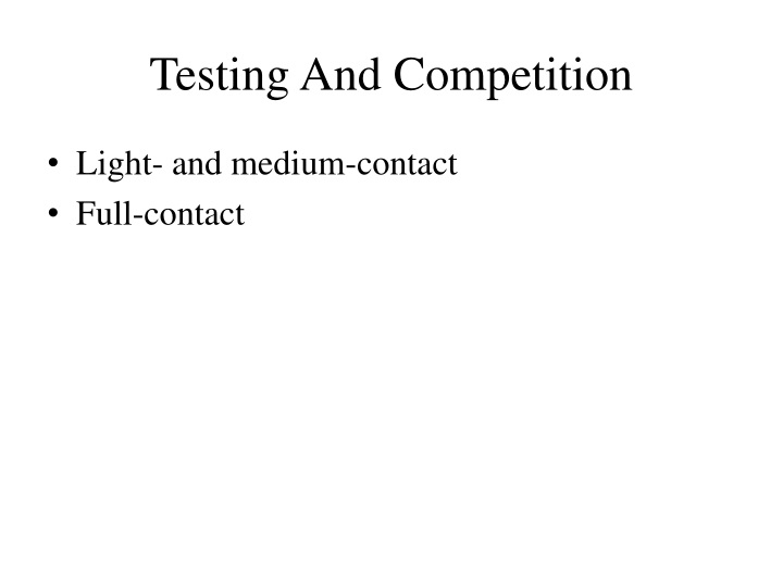Testing And Competition