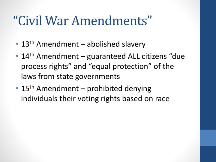 """Civil War Amendments"""
