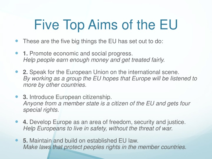 Five Top Aims of the EU