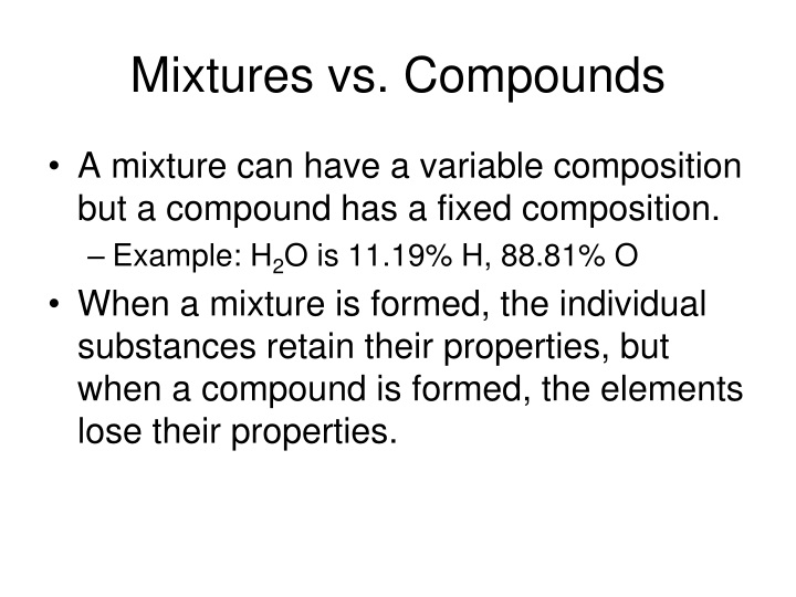 Mixtures vs. Compounds