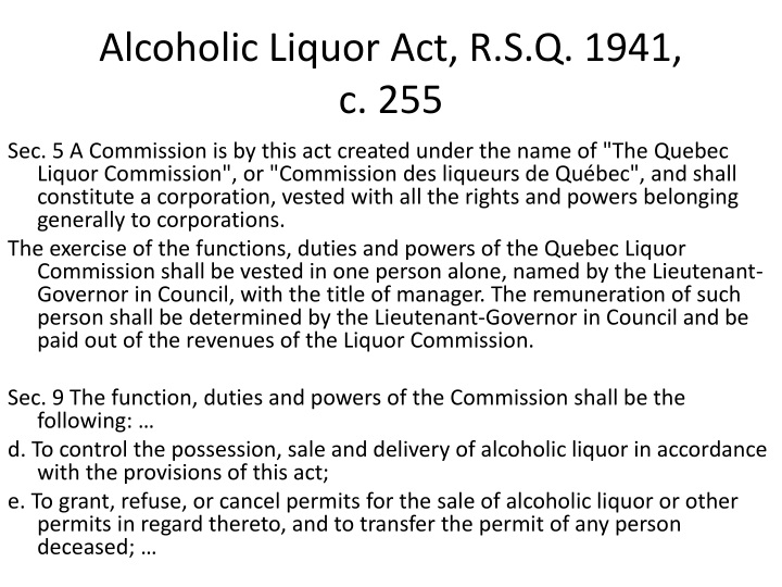 Alcoholic Liquor Act, R.S.Q. 1941,