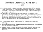 alcoholic liquor act r s q 1941 c 255