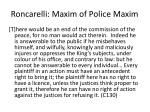 roncarelli maxim of police maxim