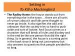 setting in to kill a mockingbird1