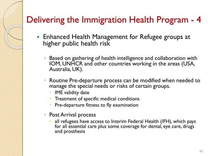 Delivering the Immigration Health Program - 4