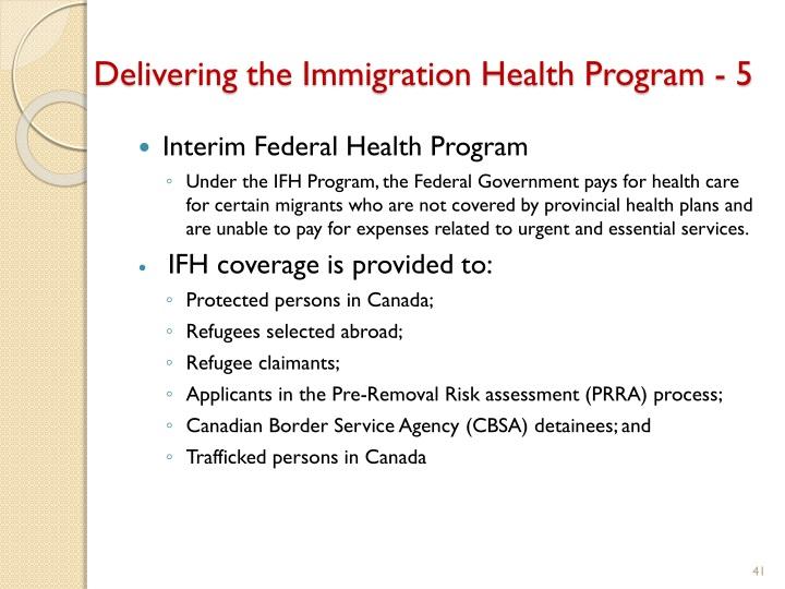 Delivering the Immigration Health Program - 5
