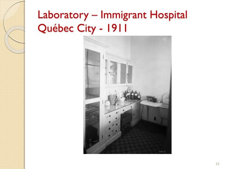 Laboratory – Immigrant Hospital Québec City - 1911