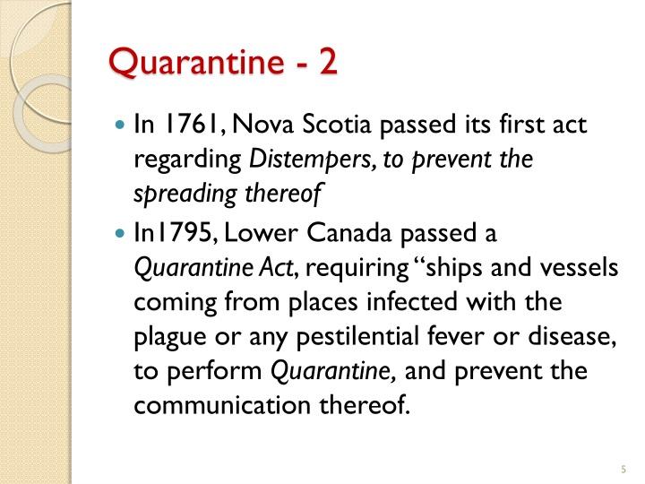 Quarantine - 2