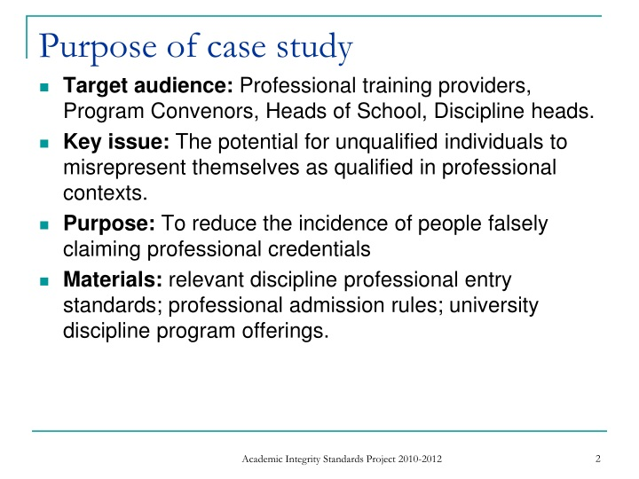 Purpose of case study