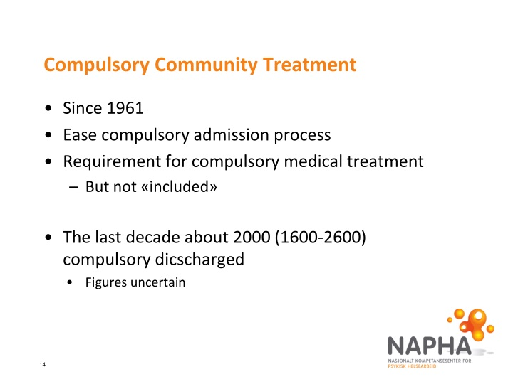 Compulsory Community Treatment