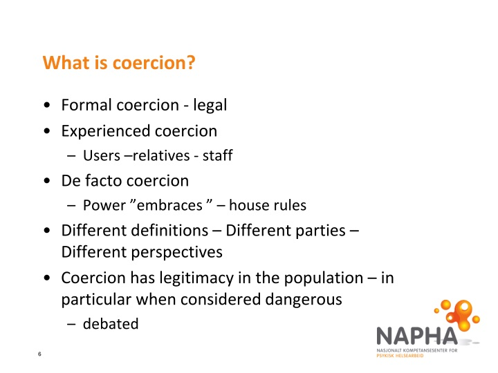 What is coercion?