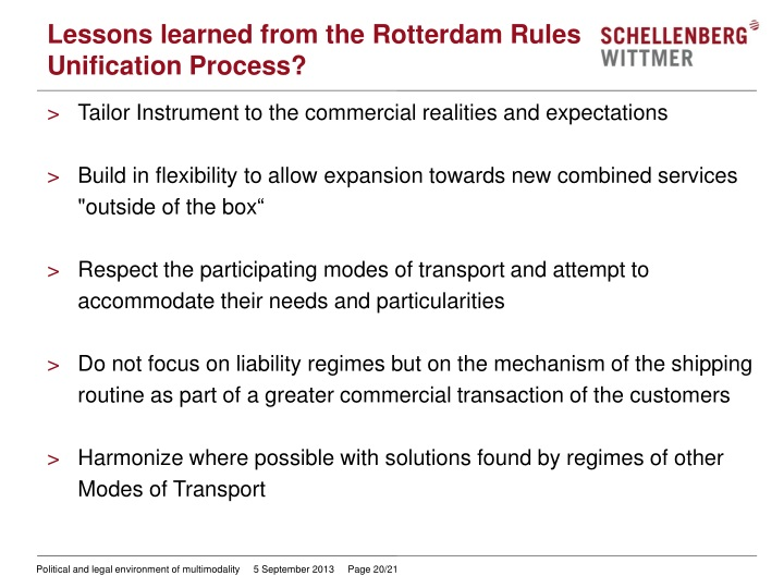 Lessons learned from the Rotterdam Rules Unification Process?