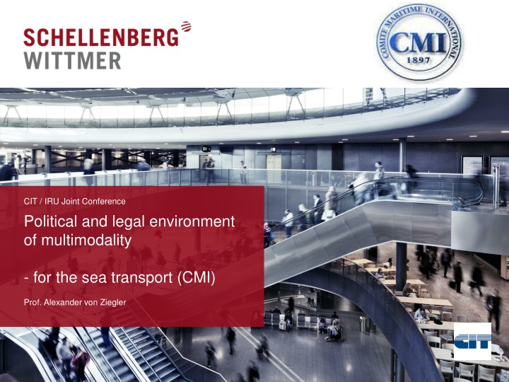 Political and legal environment of multimodality for the sea transport cmi
