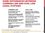 some differences between common law and civil law legal systems