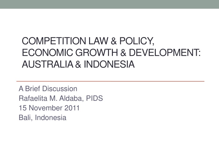 Competition law & policy, economic growth & development: