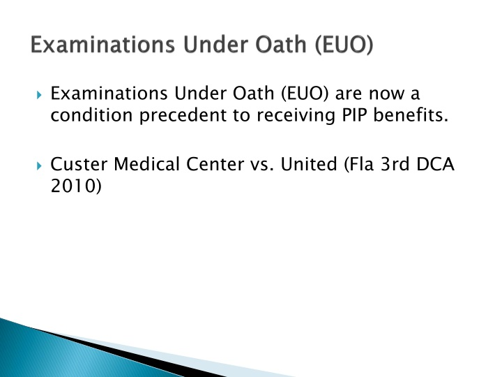 Examinations Under Oath (EUO)