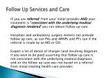 follow up services and care
