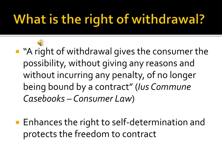 What is the right of withdrawal