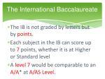 the international baccalaureate6