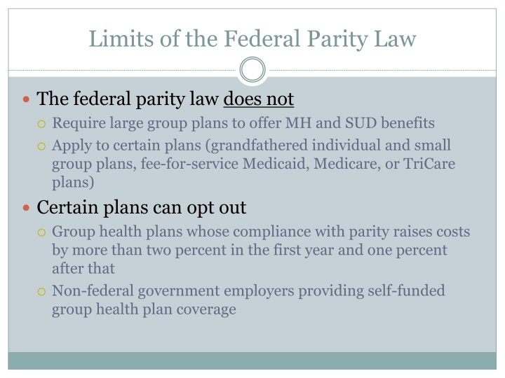Limits of the Federal Parity Law