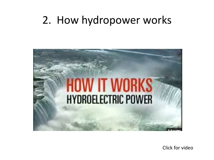 2.  How hydropower works