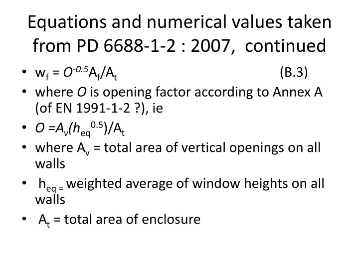 Equations and numerical values taken from PD 6688-1-2 :