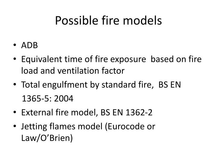 Possible fire models