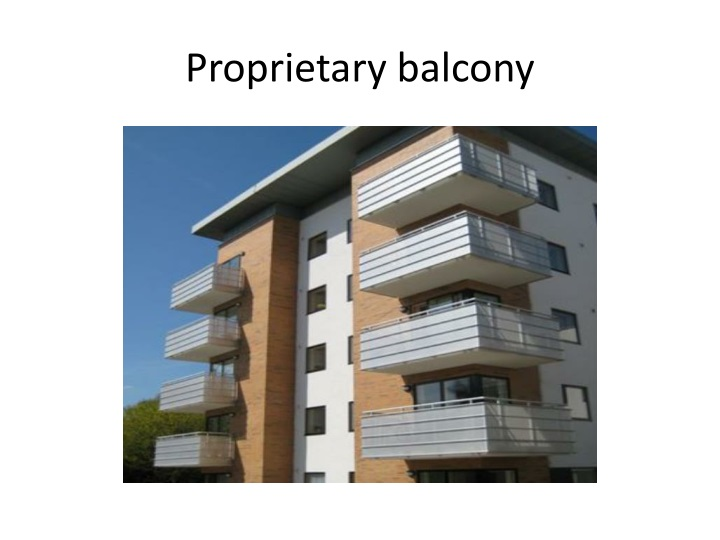 Proprietary balcony