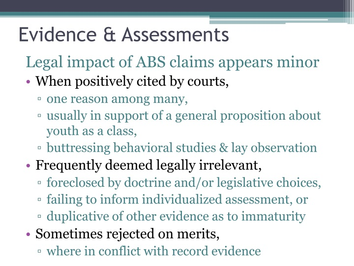Evidence & Assessments