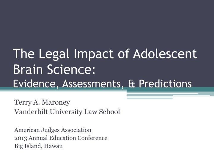 The legal impact of adolescent brain science evidence assessments predictions