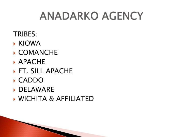 ANADARKO AGENCY