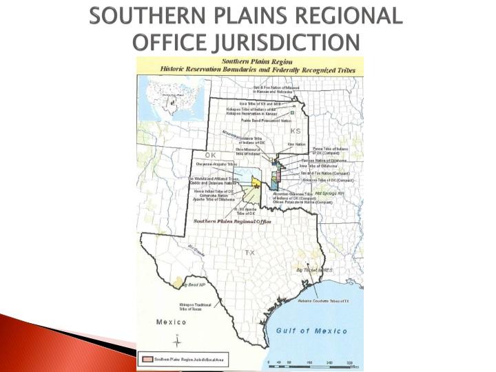 SOUTHERN PLAINS REGIONAL OFFICE JURISDICTION