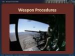 weapon procedures
