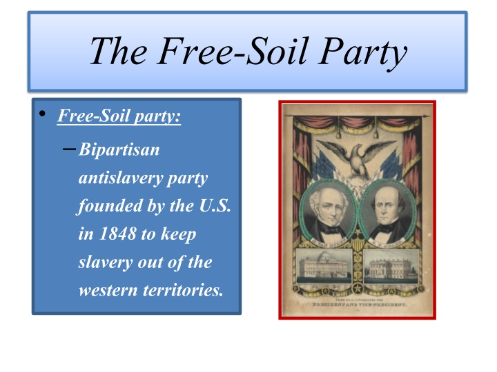 The Free-Soil Party