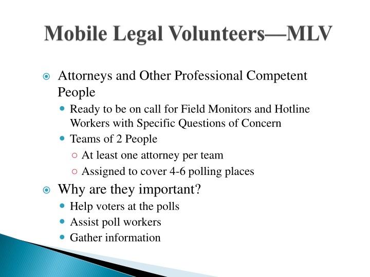 Mobile Legal Volunteers—MLV