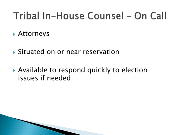Tribal In-House Counsel – On Call