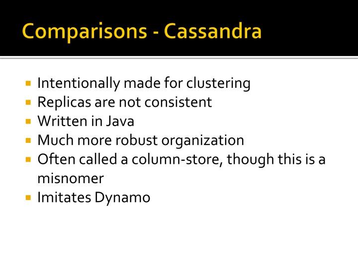 Comparisons - Cassandra