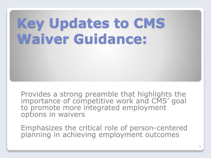 Key Updates to CMS Waiver Guidance: