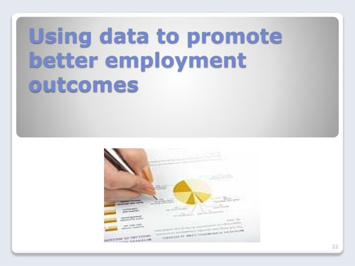 Using data to promote better employment outcomes