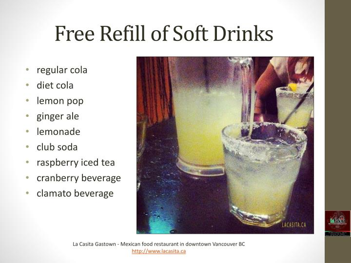 Free Refill of Soft Drinks