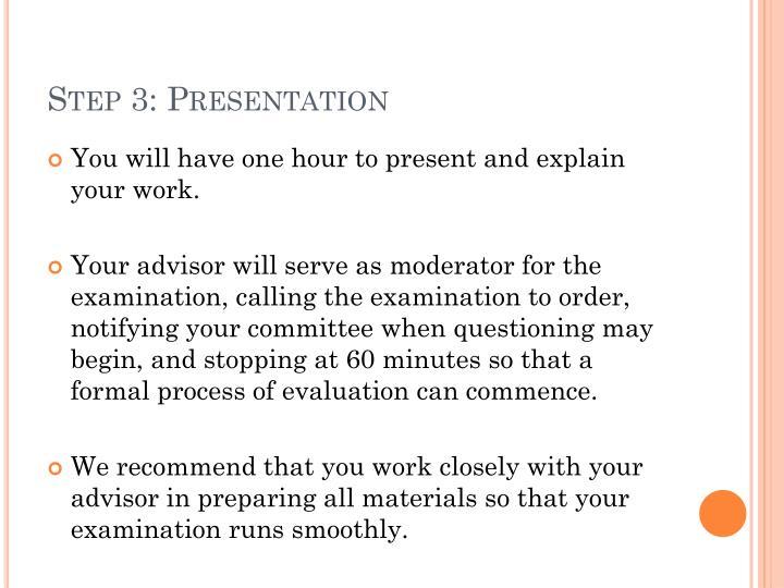 Step 3: Presentation