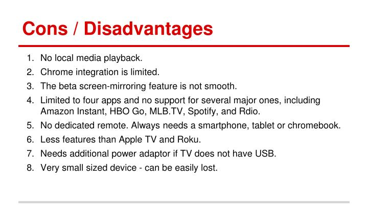 Cons / Disadvantages