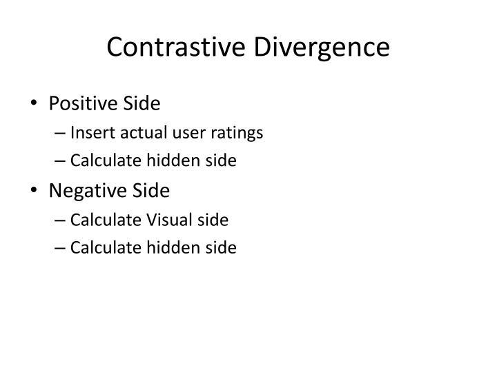 Contrastive Divergence
