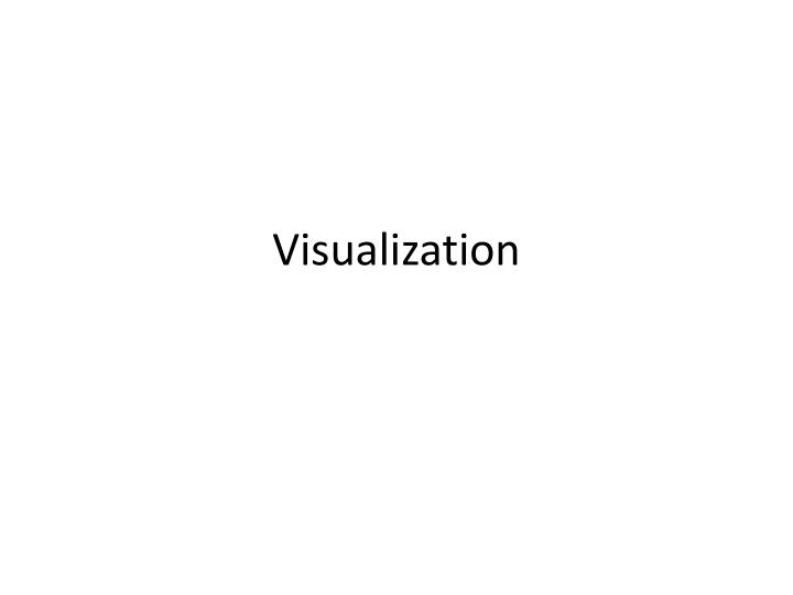 Visualization