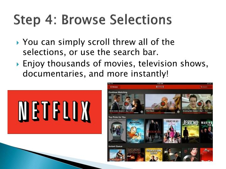 Step 4: Browse Selections