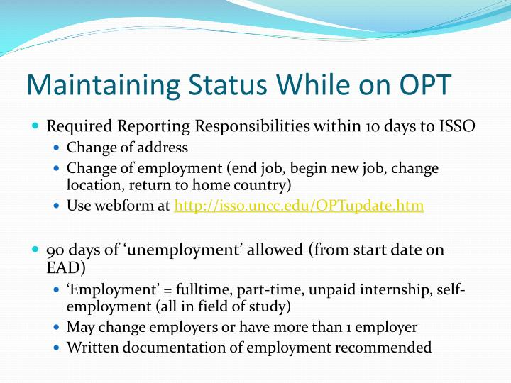 Maintaining Status While on OPT