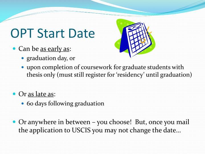 OPT Start Date